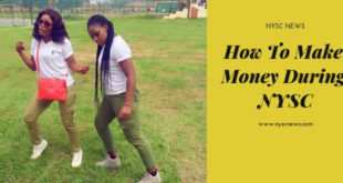 How To Make Money During NYSC