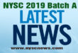 NYSC 2019 Batch A News Updates