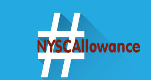 #NYSCAllowance Is Trending On Twitter And The Reactions Are Wild