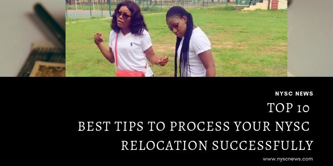 Top 10 Best Tips To Process Your NYSC Relocation Successfully