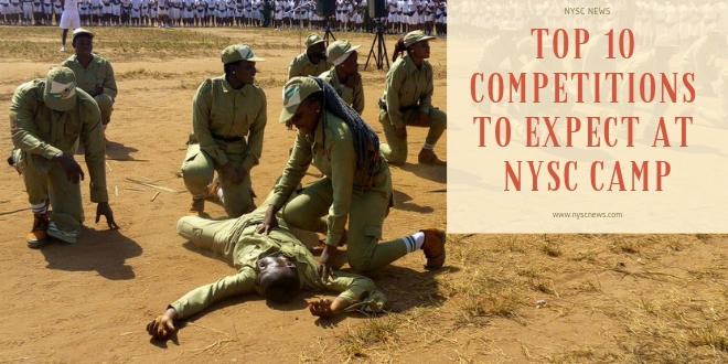 Top 10 Competitions To Expect At NYSC Camp