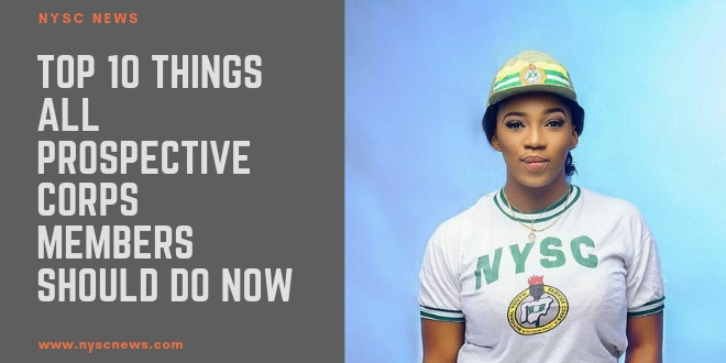 Top 10 Things All Prospective Corps Members Should Do Now