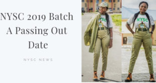 NYSC 2019 Batch A Passing Out Date