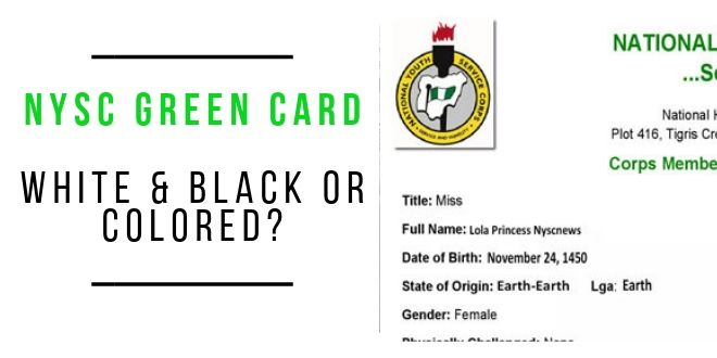 NYSC Green Card Printing - Colored Or White & Black?