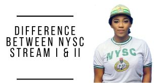 Difference Between NYSC Stream I & II