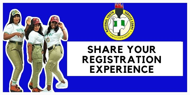 Best Ways Avoid Hard-To-Rectify Mistakes During NYSC Registrationshare your registration experience