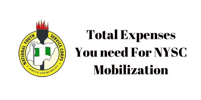 Total Expenses You need For NYSC Mobilization
