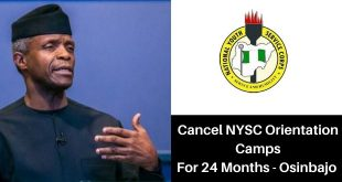 Suspension Of NYSC Camp For 2 Years - VP Osinbajo