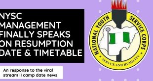 NYSC Management Finally Speaks On Resumption Date