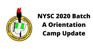 NYSC 2020 Batch A Orientation Camp Update