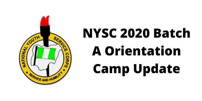 NYSC 2020 Batch A Orientation Camp Update