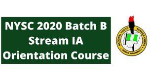 NYSC 2020 Batch B Stream IA Orientation Course