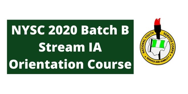 NYSC 2020 Batch B Stream IA Orientation Course