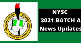 NYSC Batch A 2021 News Updates