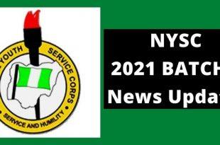 NYSC Batch A 2021 News Updates