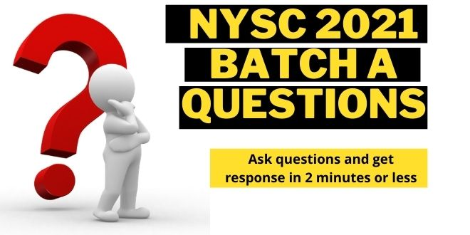 NYSC 2021 Batch A Questions