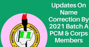 Updates On Name Correction By 2021 Batch A PCM & Corps Members