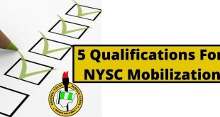 5 Qualifications For NYSC Mobilization