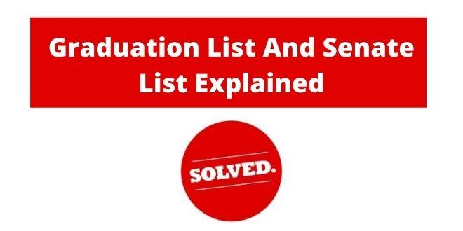 Graduation List And Senate List Explained