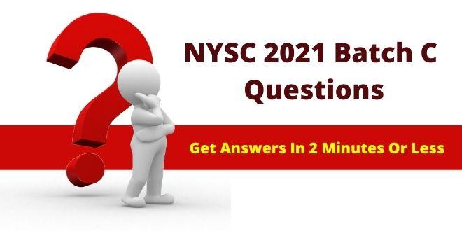 NYSC 2021 Batch C Questions
